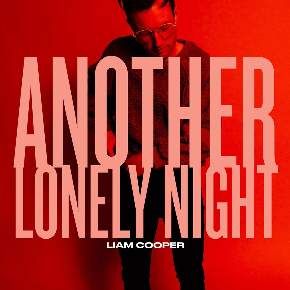 Liam Cooper – Another Lonely Night – Single Review