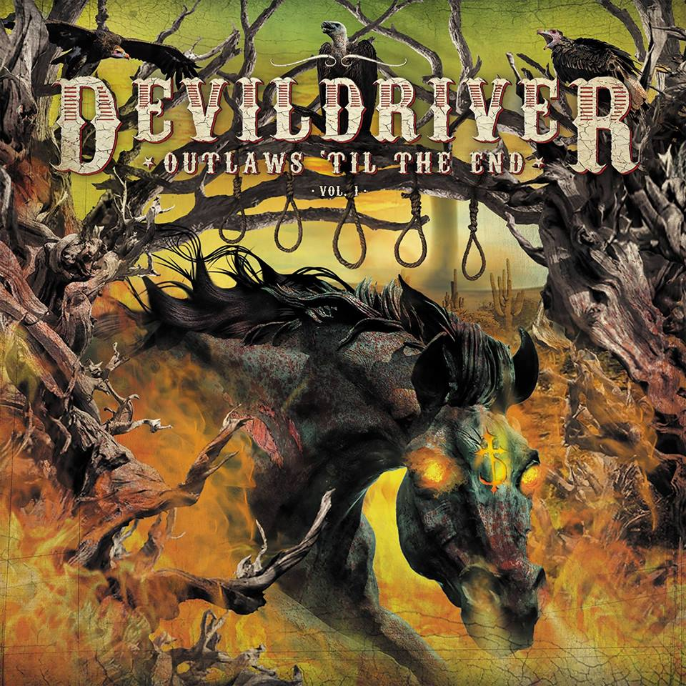 DevilDriver Outlaws Til The End Vol 1 Album review